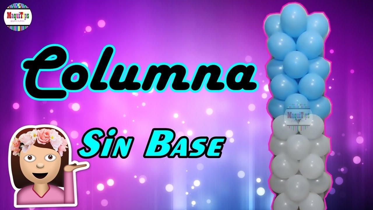 Como hacer una columna de globos sin base paso a paso o - Como construir una chimenea paso a paso ...