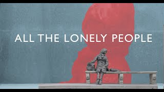 All The Lonely People Teaser
