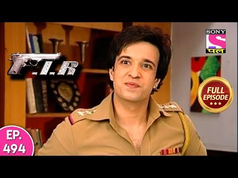 F.I.R - Ep 494 - Full Episode - 9th May, 2019