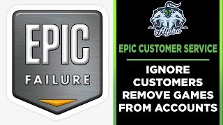 Epic Games Store FAILS AGAIN Removes games from customer accounts