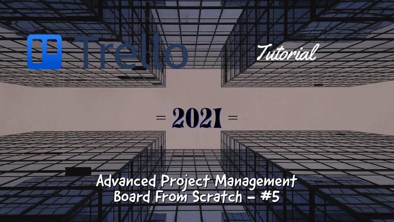 Trello Project Management Board from Scratch Series #5 (Trello 2021)