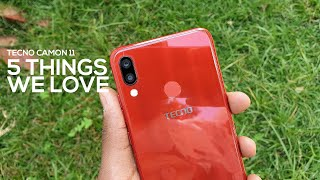 TECNO Camon 11 - 5 Things We Love