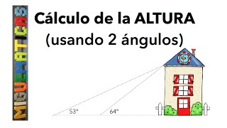 Trigonometría: Cálculo de la altura con dos ángulos ( tangentes )