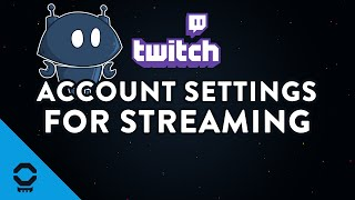 Setting Up Twitch Account and Nightbot Before We Stream   Tutorial 10/13