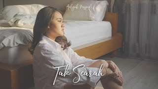 Aaliyah Massaid - Tak Searah (Official Music Video)