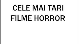 TOP 10 - Cele Mai Tari Filme Horror
