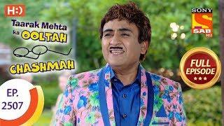 Video Taarak Mehta Ka Ooltah Chashmah - Ep 2507 - Full Episode - 10th July, 2018 download MP3, 3GP, MP4, WEBM, AVI, FLV Juli 2018