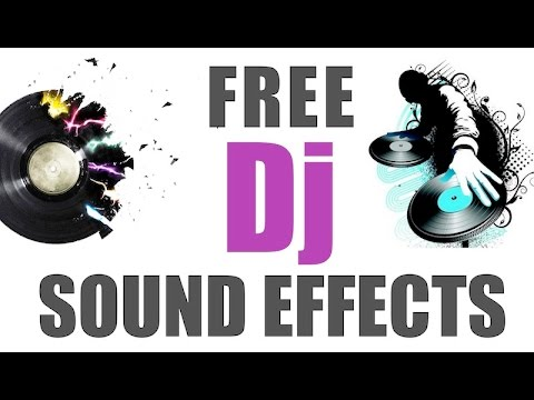 Sound Effects for dj | Remix | Best Audio Quality | 2016