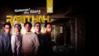 Rabithah - Semangat Yang Hilang (Official Lyric Video) 2017 Video