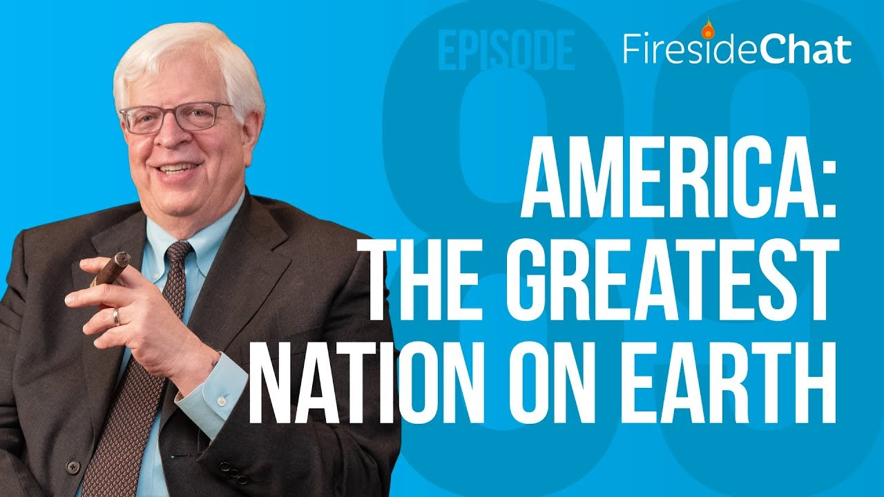 PragerU Fireside Chat Ep 89 – America: The Greatest Nation on Earth