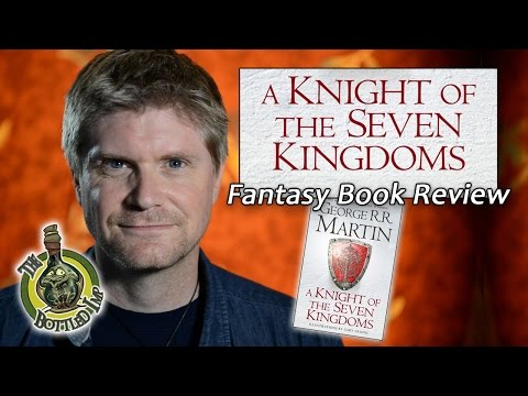 'A Knight of the Seven Kingdoms' by George R. R. Martin: Fantasy Book Review