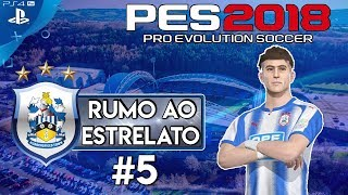 CADE O LIVERPOOL ??  !! RUMO AO ESTRELATO #05 - PES 2018