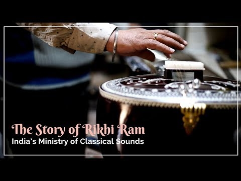 The Story of Rikhi Ram, India's Ministry of Classical Sounds