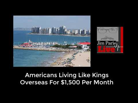 How Americans Are Living Like Kings For $1,500 A Month Overseas