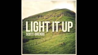 Scott & Brendo | Light It Up (feat. Justin Williams)