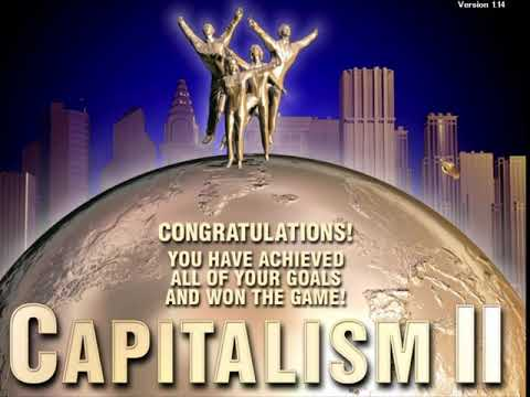 Capitalism 2 - 01: The World in Your Hands |