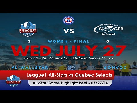 HIGHLIGHTS: League1 All Stars (3-0) Quebec Selects & Post Match Comments 07/27/16