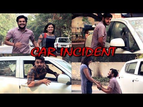 CAR INCIDENT || VIRAT BENIWAL