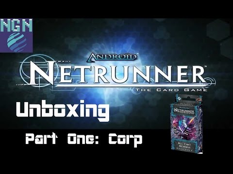 Netrunner Unboxing - All That Remains Part One: Corp