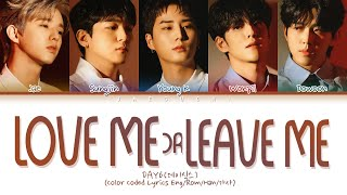 DAY6Love me or Leave me