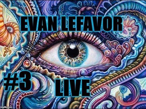 Evan Lefavor LIVE #3 - Weed God - Bruce Lee Jedi - Condom in Burger - Tash Sultana