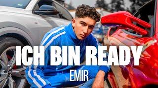 EMIR - ICH BIN READY (Official Video)