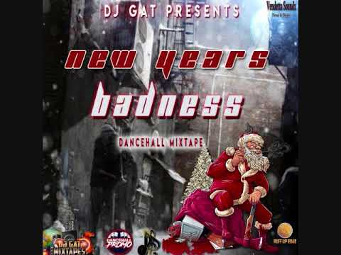WAR MIX DJ GAT NEW YEAR BADNESS DANCEHALL MIX DECEMBER 2017 1876899-5643