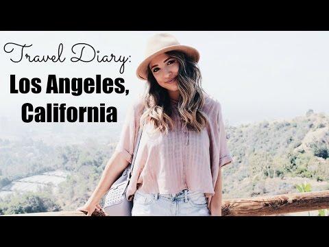 TRAVEL DIARY | Los Angeles, California