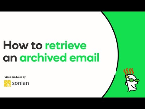 how to get archived mail