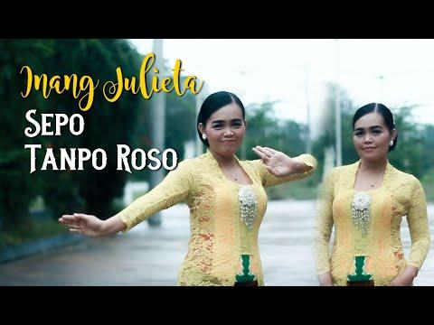 Download SEPO, TANPO ROSO | Inang Julieta | Dangdut Campursari Terbaru 2021 - Nugraha Music Official