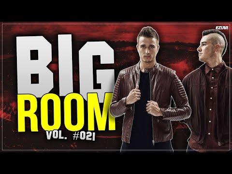 'SICK DROPS' Best Big Room House Mix ⭐ [May 2018] Vol. #021 | EZUMI