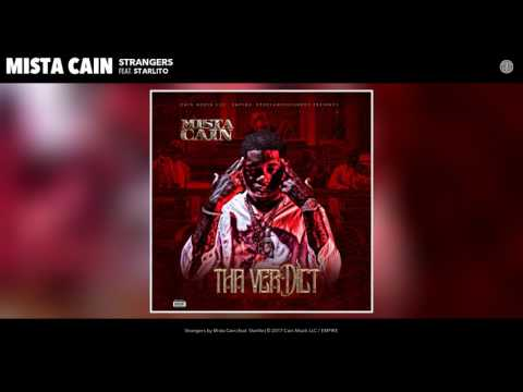 Mista Cain -  Strangers feat. Starlito (Audio)