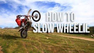 How to Slow Wheelie with Geoff Aaron || Dirt Bike Magazine