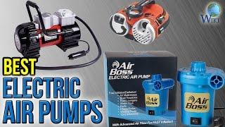 10 Best Electric Air Pumps 2017