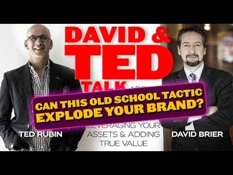 Branding Genius—Old School Tactic Crushes a $40 Billion Market with Ted Rubin & David Brier