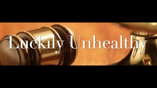 The Behan Law Group, P.L.L.C. Video - Luckily Unhealthy