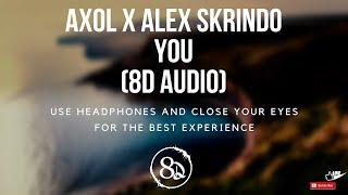 Axol x Alex Skrindo - You (8D AUDIO)
