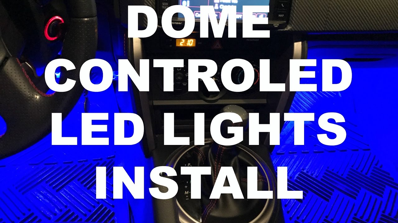 How To Install Car Led Lights Inside Controlled By Door Youtube 2005 Toyota Rav4 Fuse Box