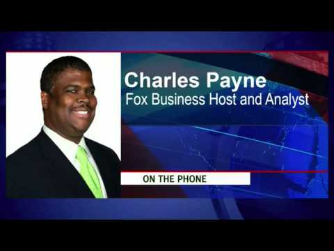Charles Payne -- Fox Business Host and Analyst