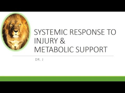 GENERAL SURGERY DISCUSSIONS::SYSTEMIC RESPONSE TO INJURY AND METABOLIC SUPPORT PART 1/4