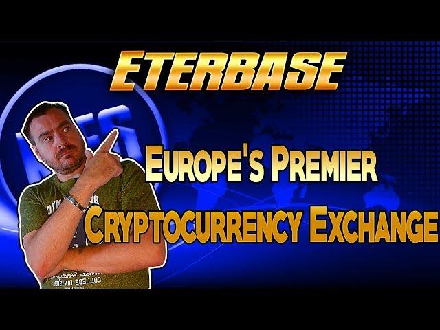Eterbase - Europe's Premier Cryptocurrency Exchange