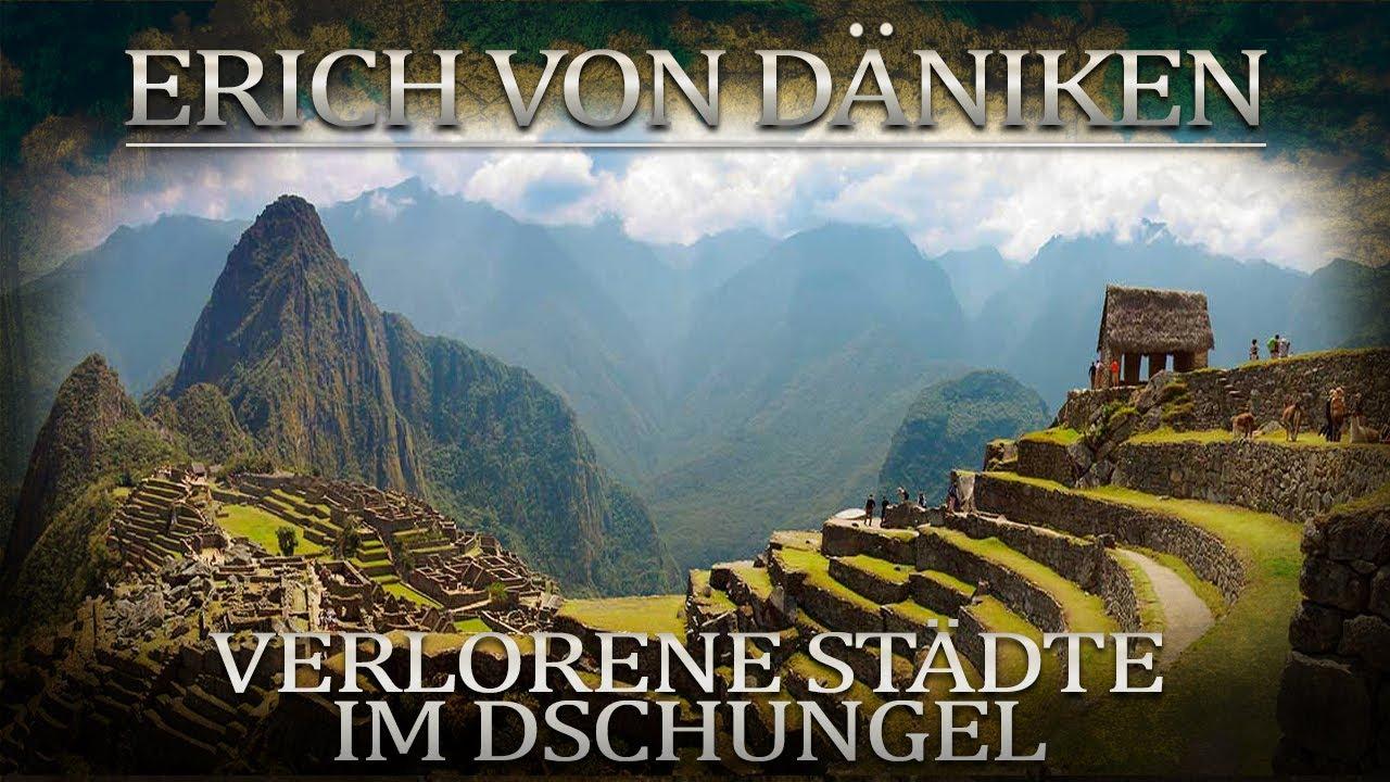 Erich von Däniken Verlorene Städte im Dschungel