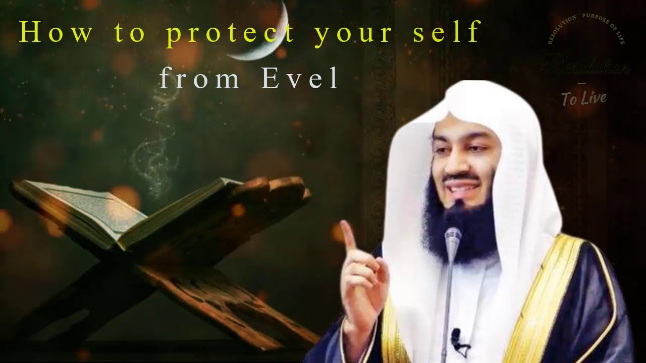Download How to protect your self from Evil   Important knowledge   Mufti Ismail Menk