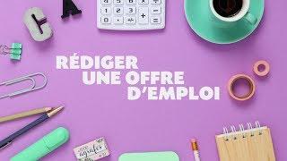 Rédiger une offre d'emploi attractive - Une minute pour l'emploi