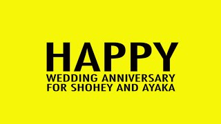 2015/08/22 SHOHEY&AYAKA HAPPY WEDDING ANNIVERSARY.