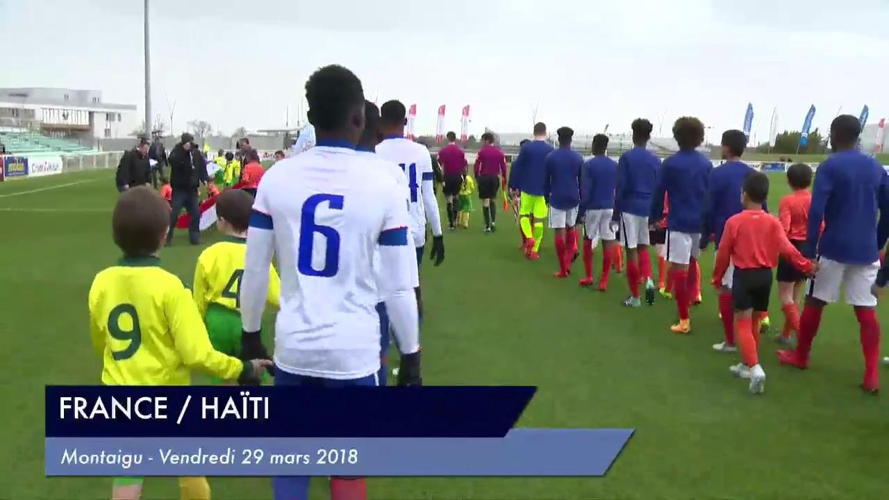 RESUME] MATCH FRANCE / HAITI - JEUDI 29 MARS 2018 - Mondial Football ...