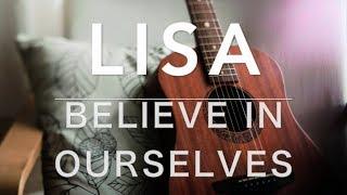 【カラオケ】Believe in ourselves / LiSA【コード】