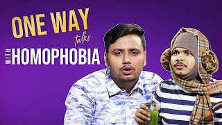 MensXP | One Way Talks | Homophobia