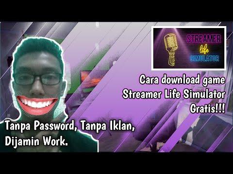 tanpa-password,-&-iklan,-langsung-link-nya!-cara-download-game-streamer-life-simulator---tutorial-#4