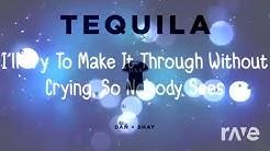 Marry Me Tequila Rhett - Melonlyrics & Dan + Shay | RaveDJ